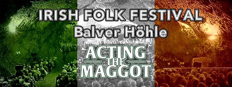 Acting The Maggot - Balver Höhle DE