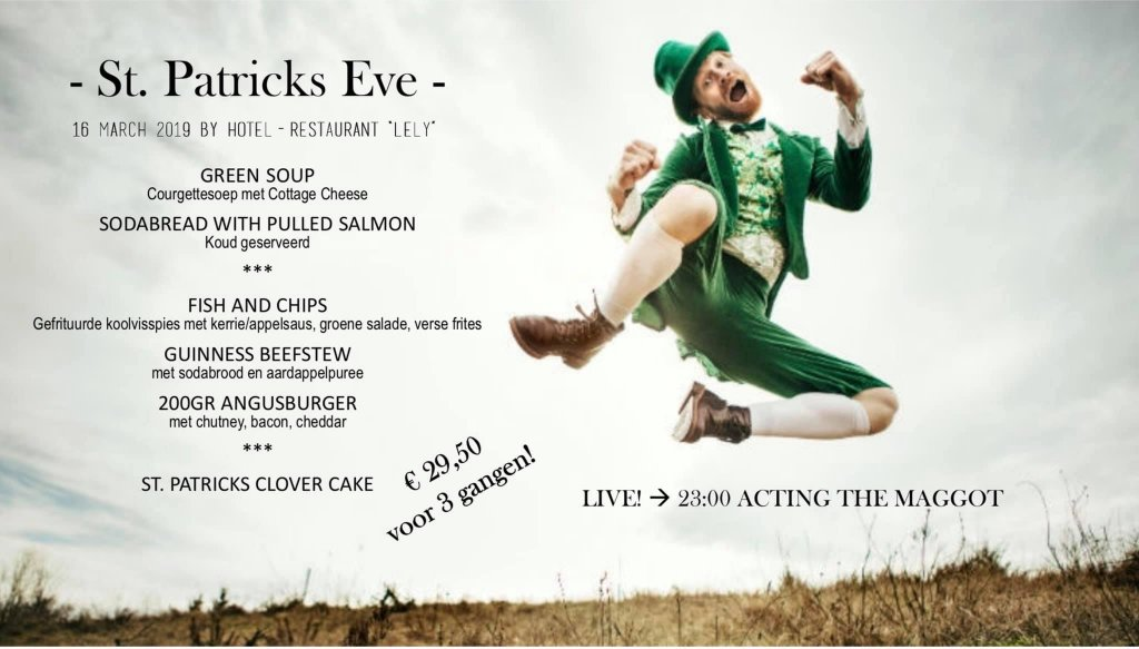 St. Patrick's Eve menu bij Hotel Restaurant Lely in oude-Tonge