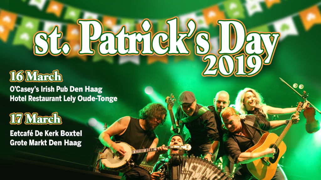 St. Patrick's Day 2019 - Den Haag - Boxtel - Acting The Maggot